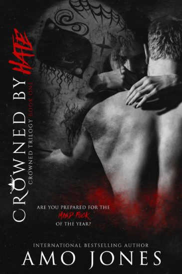 Crowned by Hate (Crowned, #1) by Amo Jones