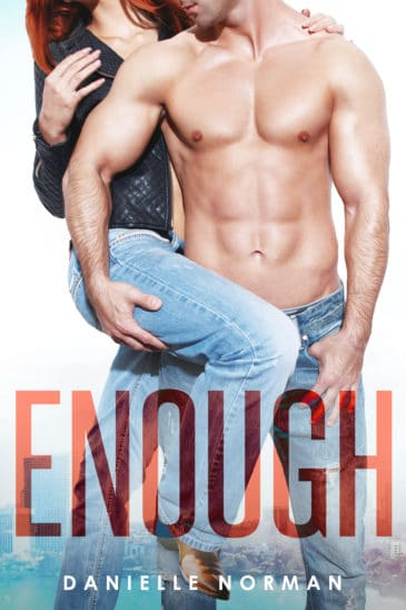 Enough (Iron Orchids, #1) by Danielle Norman