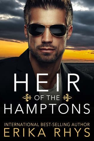 Heir of the Hamptons by Erika Rhys