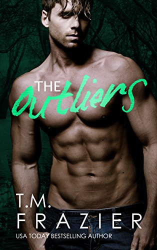 The Outliers (The Outskirts Duet, #2) by T.M. Frazier