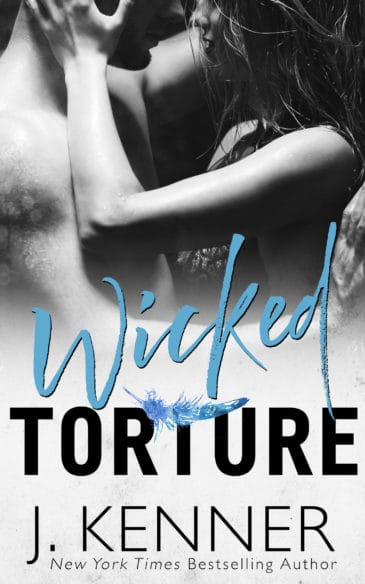 Wicked Torture (Stark World, #3) by J. Kenner