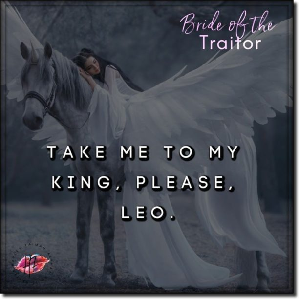 Bride of the Traitor by Hayley Faiman - take me
