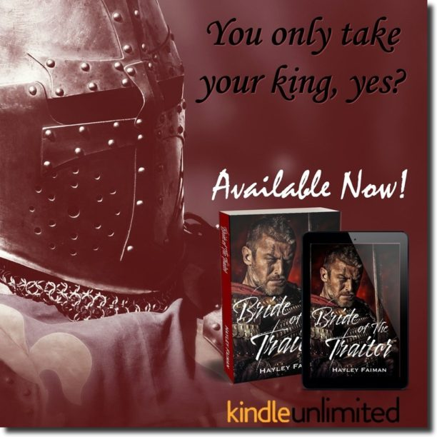 Bride of the Traitor by Hayley Faiman - your king