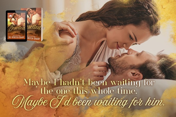 Besotted by Dr. Rebecca Sharp - waiting