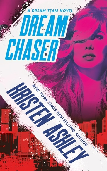 Dream Chaser by Kristen Ashley - cover