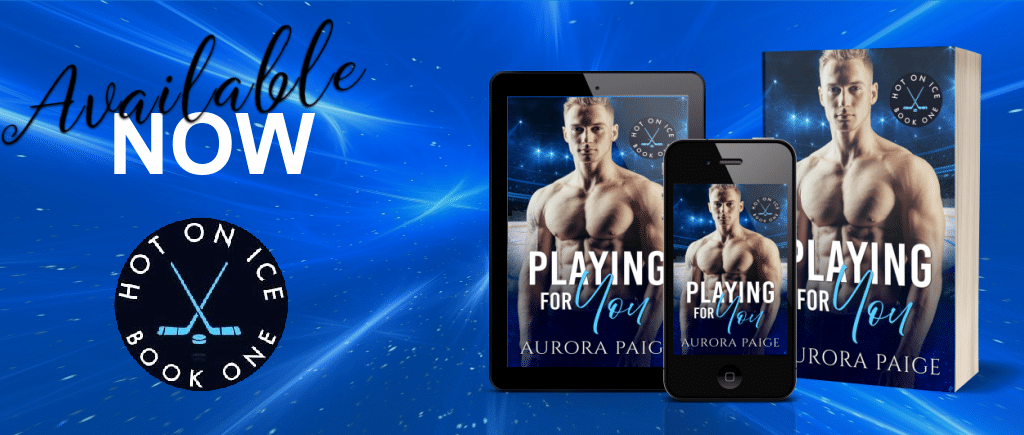 Playing For You by Aurora Paige - Banner