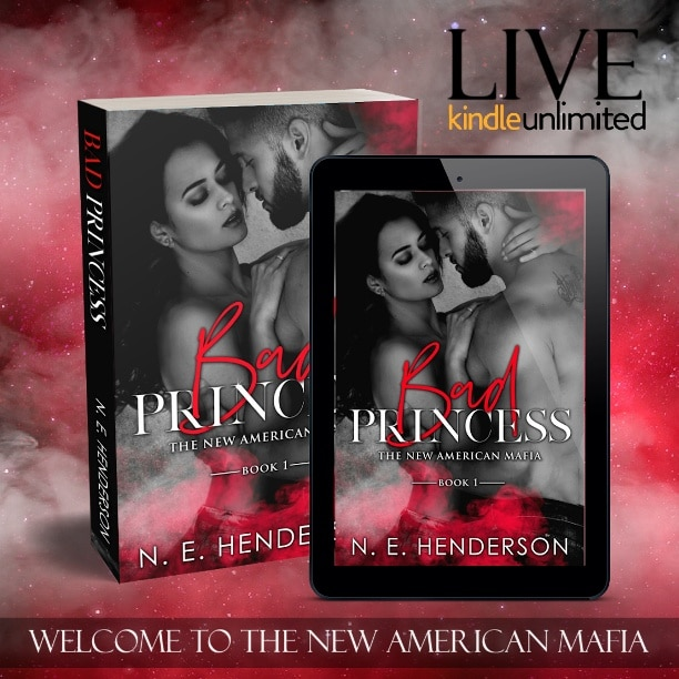 Bad Princess by N.E. Henderson - LIVE