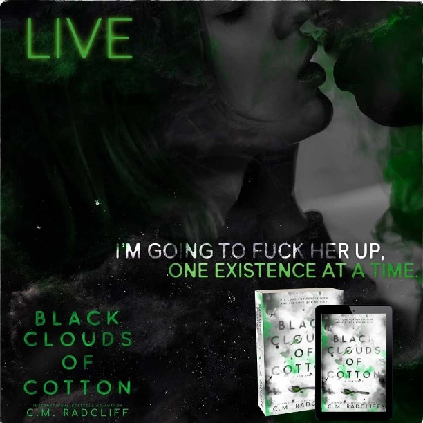 Black Clouds of Cotton by C.M. Radcliff - LIVE