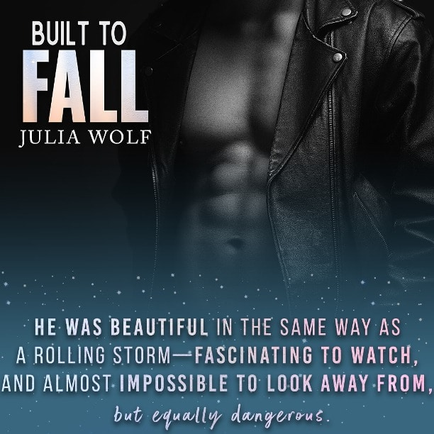 Built to Fall by Julia Wolf - beautiful