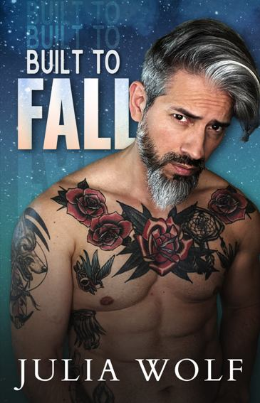 Built to Fall by Julia Wolf - cover