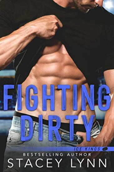 Fighting Dirty by Stacey Lynn - cover