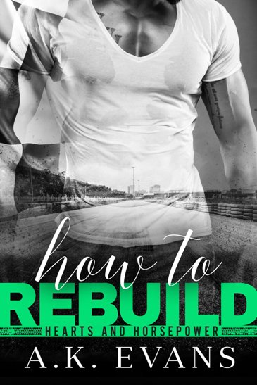 How to Rebuild by A.K. Evans - cover