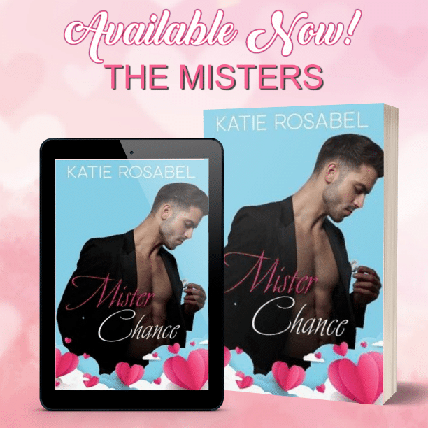 Mister Chance by Katie Rosabel - available
