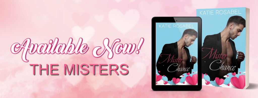 Mister Chance by Katie Rosabel - banner