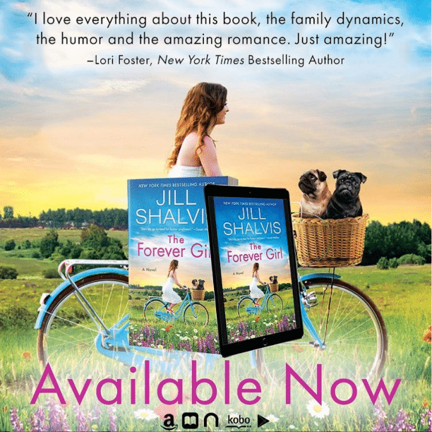 The Forever Girl (Wildstone, #6) by Jill Shalvis - Available Now