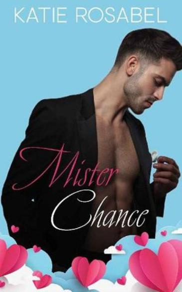 Mister Chance by Katie Rosabel - cover