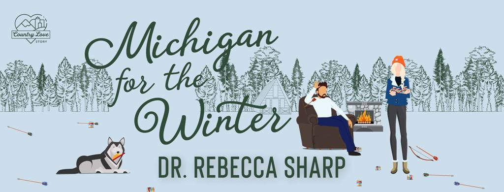 Michigan for the Winter by Dr. Rebecca Sharp - banner