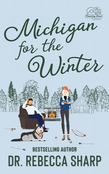 Michigan for the Winter by Dr. Rebecca Sharp - cover