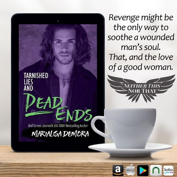 Tarnished Lies and Dead Ends by MariaLisa deMora - wounded