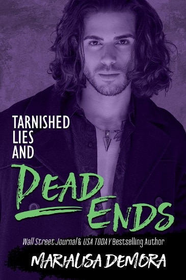 Tarnished Lies and Dead Ends by MariaLisa deMora - cover