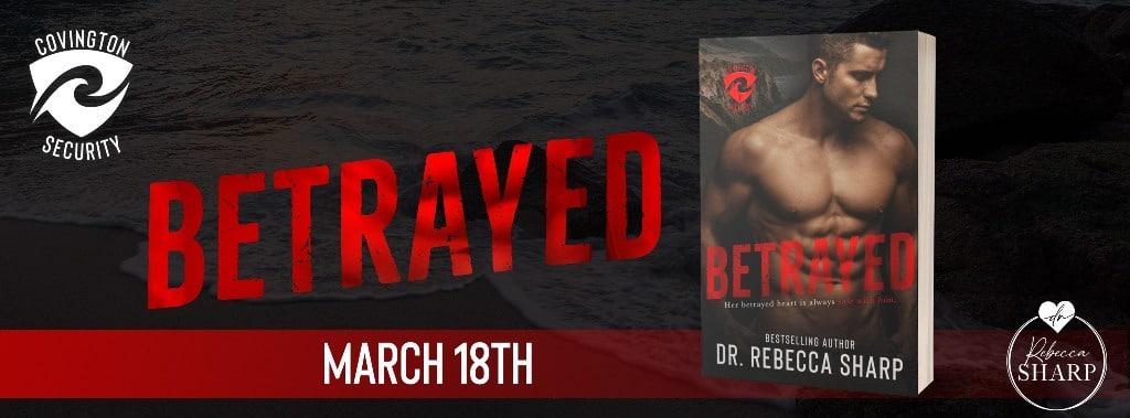 Betrayed by Dr. Rebecca Sharp - banner