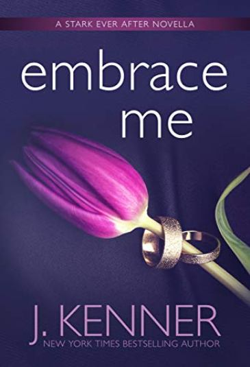 Embrace Me by J. Kenner - cover