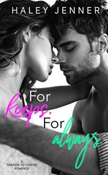 For Keeps. For Always. by Haley Jenner - cover