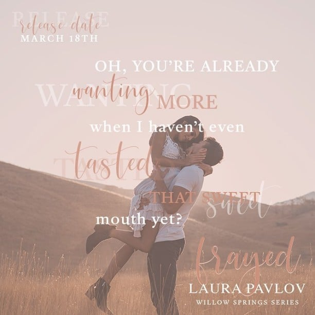 Frayed by Laura Pavlov - wanting