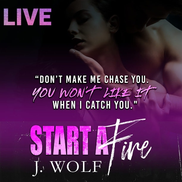 Start a Fire by J. Wolf - chase
