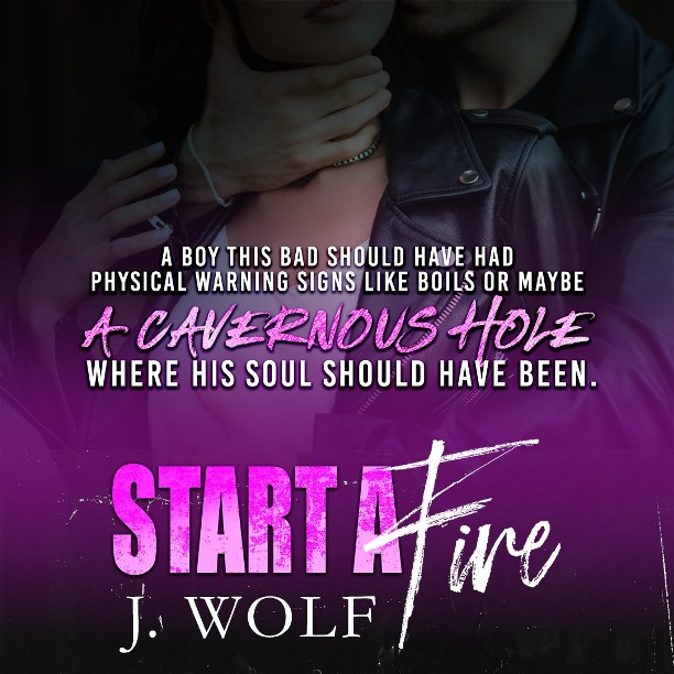 Start a Fire by J. Wolf - warning