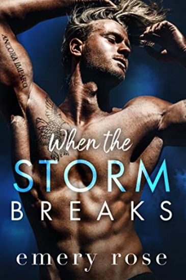 When the Storm Breaks by Emery Rose - cover