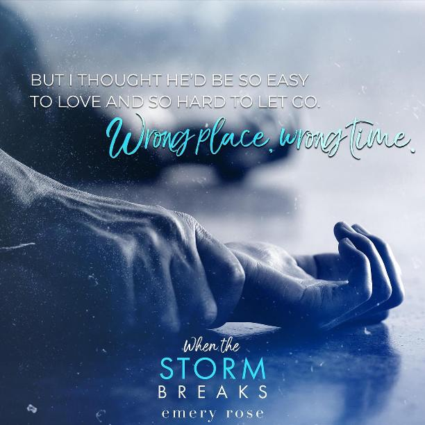 When the Storm Breaks by Emery Rose - wrong time