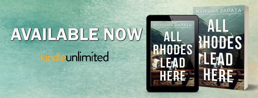 All Rhodes Lead Here by Mariana Zapata - banner
