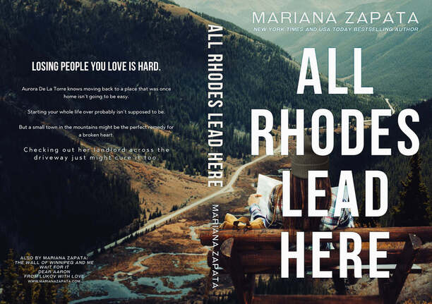 All Rhodes Lead Here by Mariana Zapata - jacket