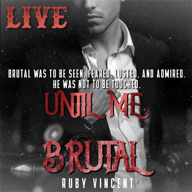 Brutal by Ruby Vincent - touched