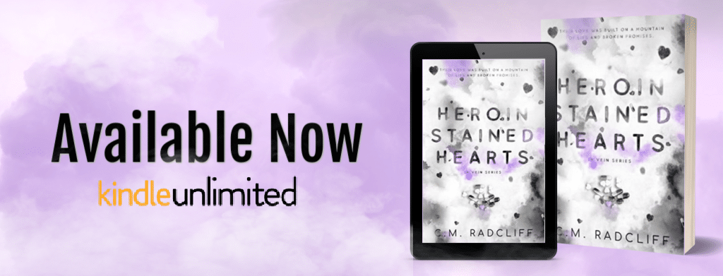 Heroin Stained Hearts by C.M. Radcliff - banner