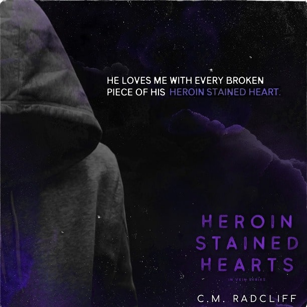 Heroin Stained Hearts by C.M. Radcliff - broken