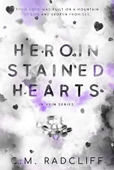 Heroin Stained Hearts by C.M. Radcliff - cover