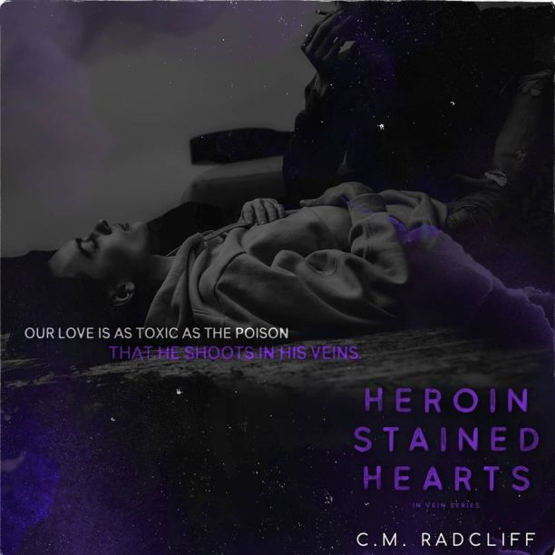 Heroin Stained Hearts by C.M. Radcliff - poison