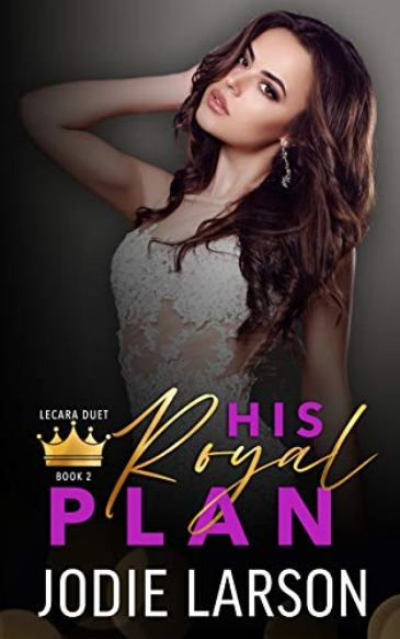 His Royal Plan by Jodie Larson - cover