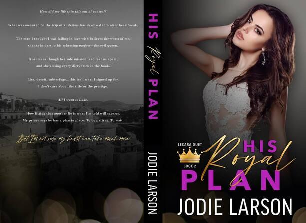 His Royal Plan by Jodie Larson - jacket