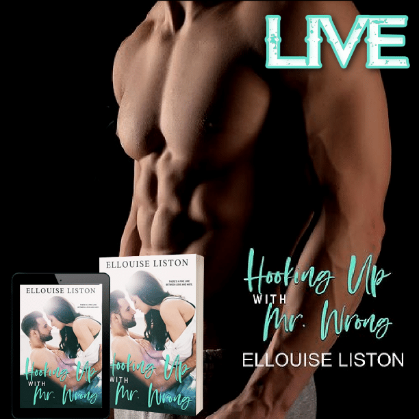 Hooking Up with Mr. Wrong by Ellouise Liston - live