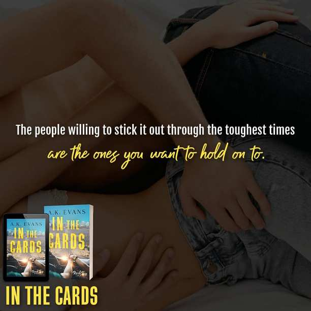 In the Cards by A.K. Evans - stick it out