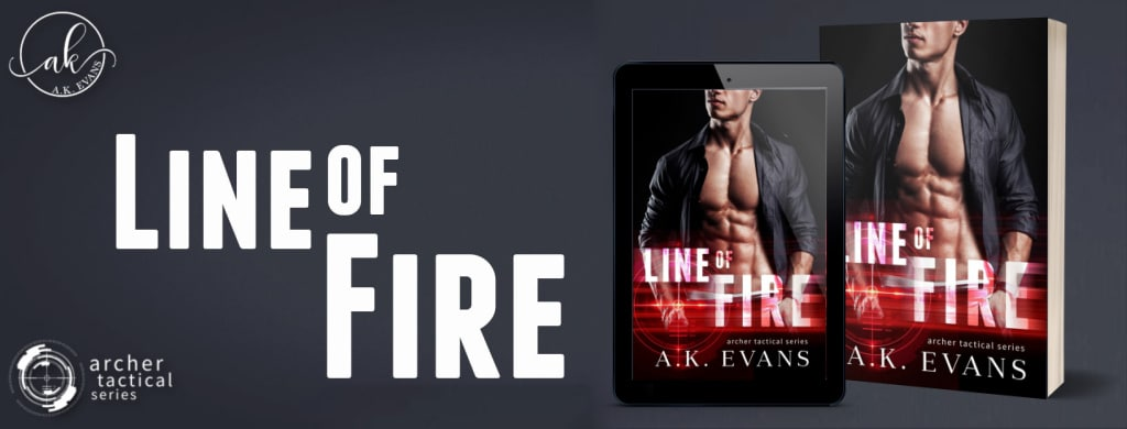 Line of Fire by A.K. Evans  - banner