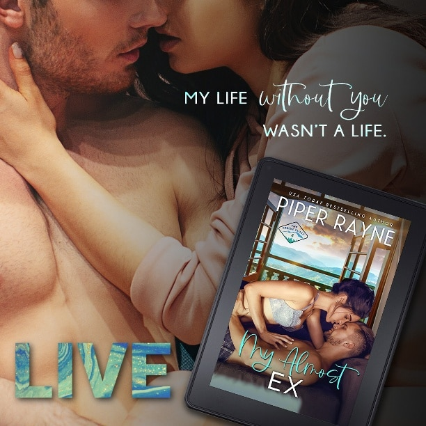 My Almost Ex by Piper Rayne - without you