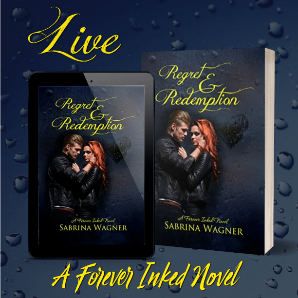 Regret and Redemption by Sabrina Wagner - live
