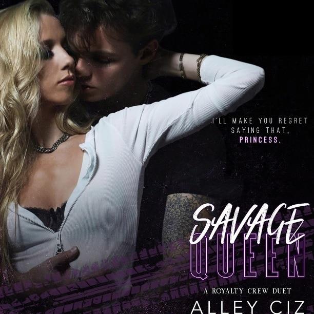 Savage Queen by Alley Ciz - regret