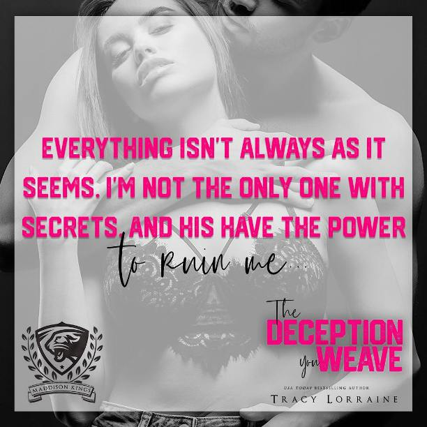 The Deception You Weave by Tracy Lorraine - secrets