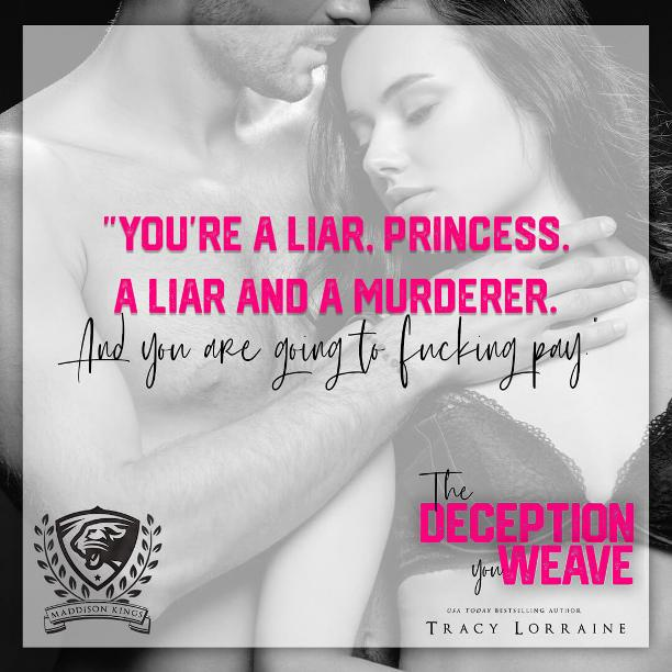 The Deception You Weave by Tracy Lorraine - liar