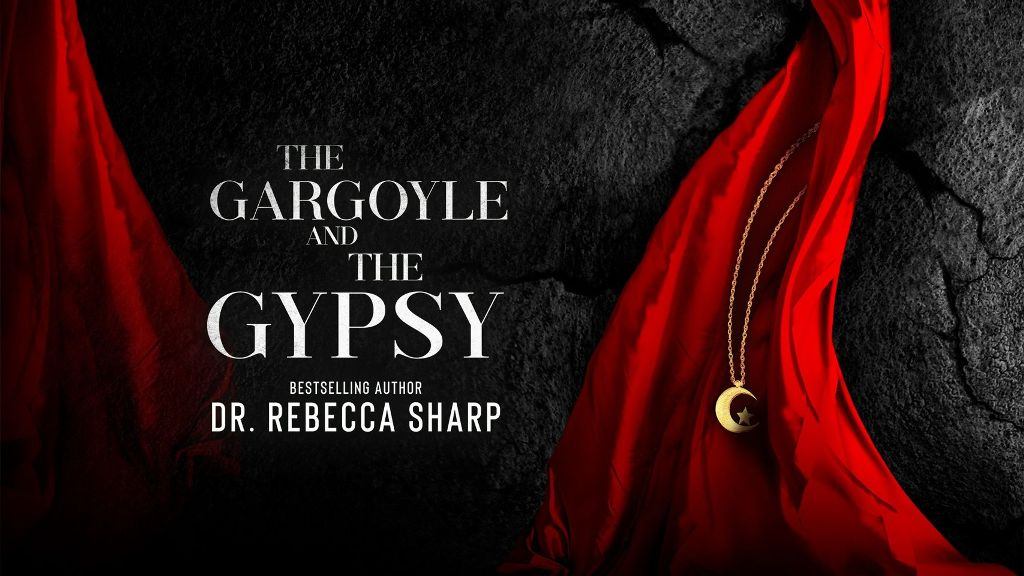 The Gargoyle and the Gypsy by Dr. Rebecca Sharp - banner